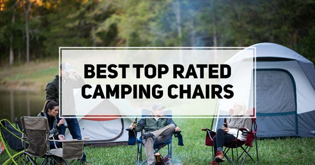Top Rated Camping Chairs