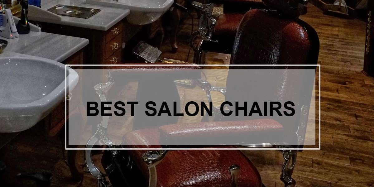 Best Salon Chairs